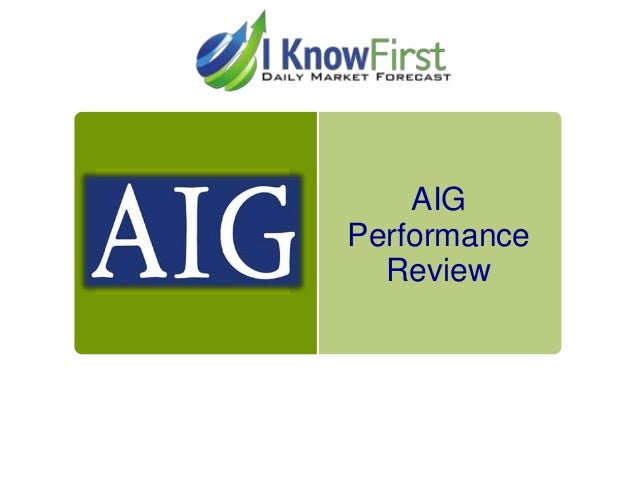 AIG Performance Review
