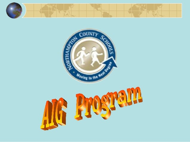 The purpose of the Academically Intellectually Gifted Program in Northampton County is to provide students with the opport...