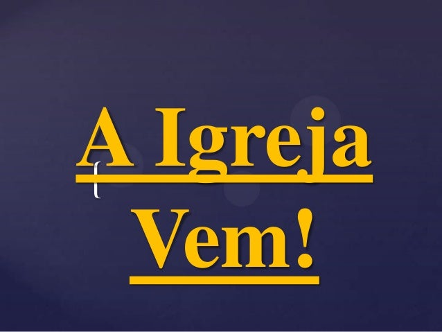 A igreja Vem - Anderson Freire
