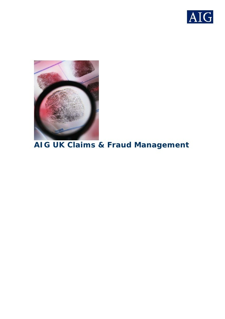 AIG UK Claims & Fraud Management