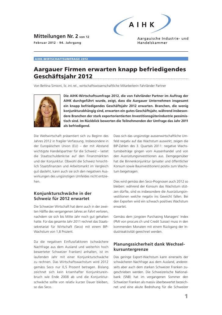 Mitteilungen Nr. 2 von 12Februar 2012 · 94. JahrgangAIHK-Wirtschaftsumfrage 2012Aargauer Firmen erwarten knapp befriedigen...