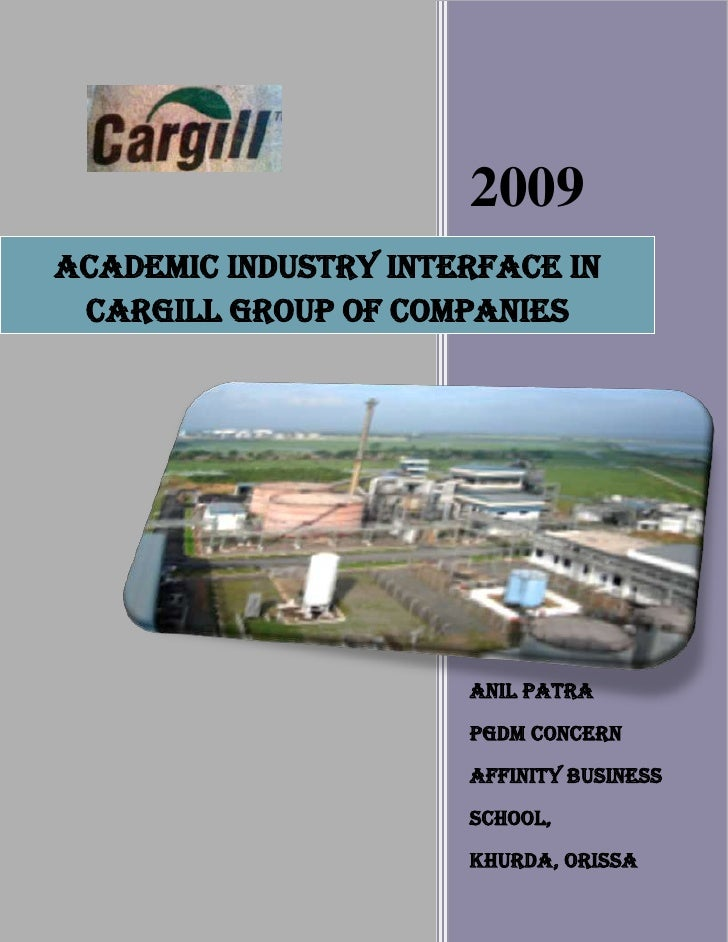 2009 ACADEMIC INDUSTRY INTERFACE IN  CARGILL GROUP OF COMPANIES                           ANIL PATRA                      ...