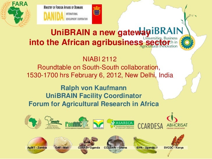 UniBRAIN a new gateway into the African agribusiness sector                 NIABI 2112   Roundtable on South-South collabo...