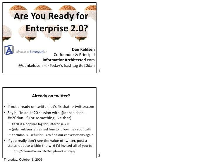 AreYouReadyfor         Enterprise2.0?                                      DanKeldsen                            Co‐f...