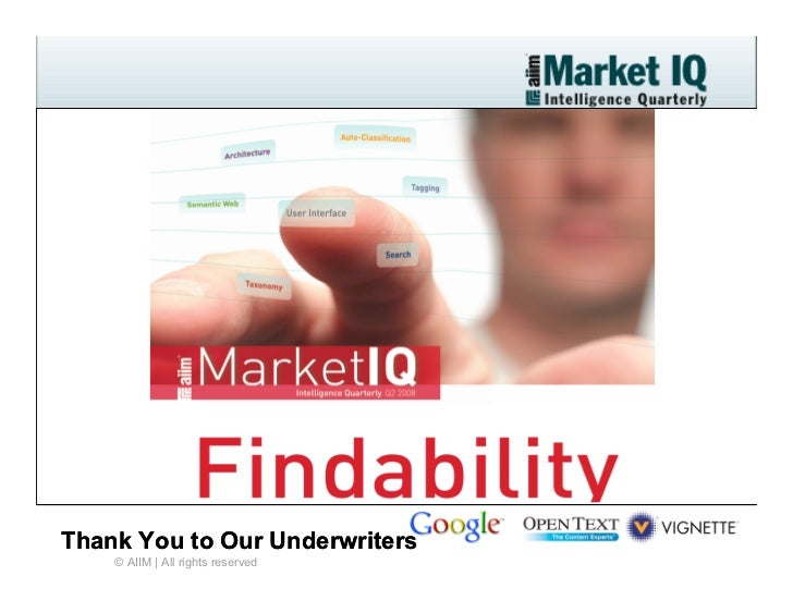 AIIM Market IQ On Findability Webinar Press Version