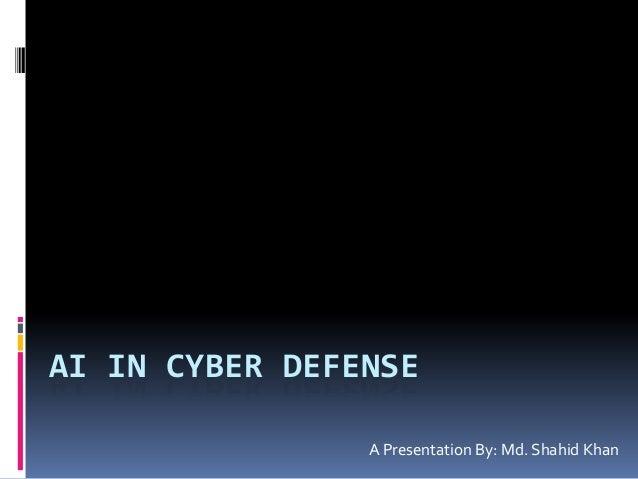 AI in Cyber Defense