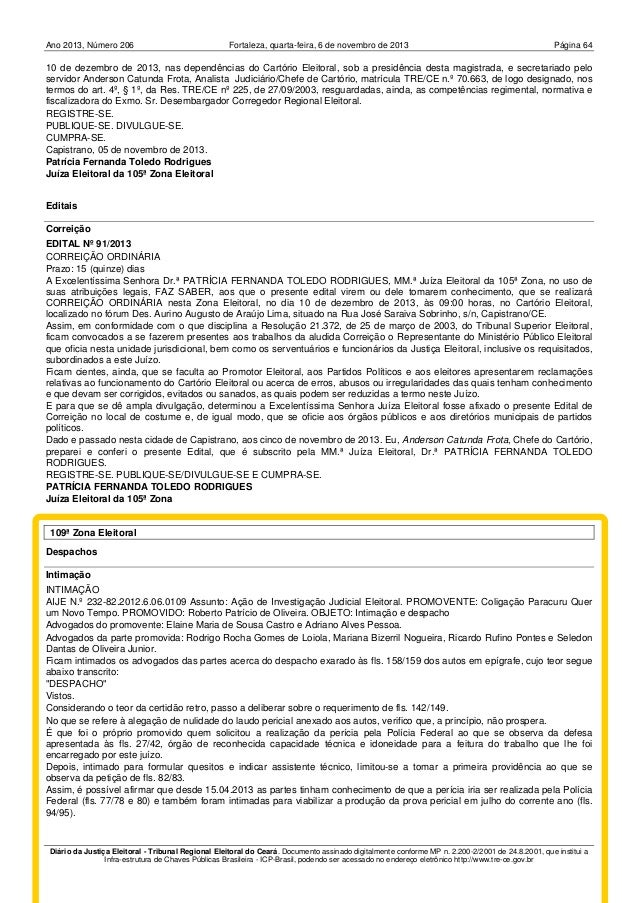 Ano 2013, Número 206  Fortaleza, quarta-feira, 6 de novembro de 2013  Página 64  10 de dezembro de 2013, nas dependências ...