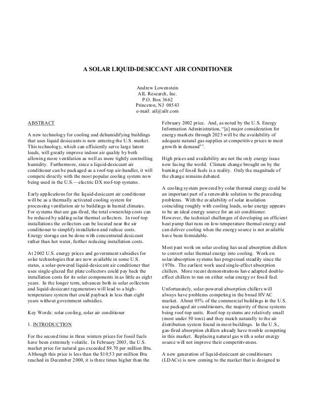 A SOLAR LIQUID-DESICCANT AIR CONDITIONER Andrew Lowenstein AIL Research, Inc. P.O. Box 3662 Princeton, NJ 08543 e-mail: ai...