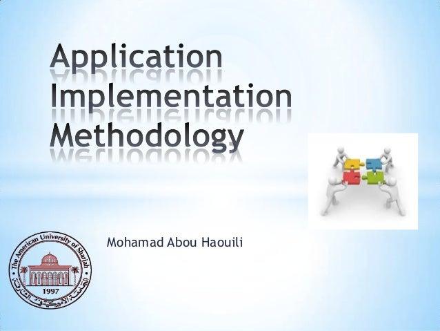 Application Implementation Methodology (AIM)