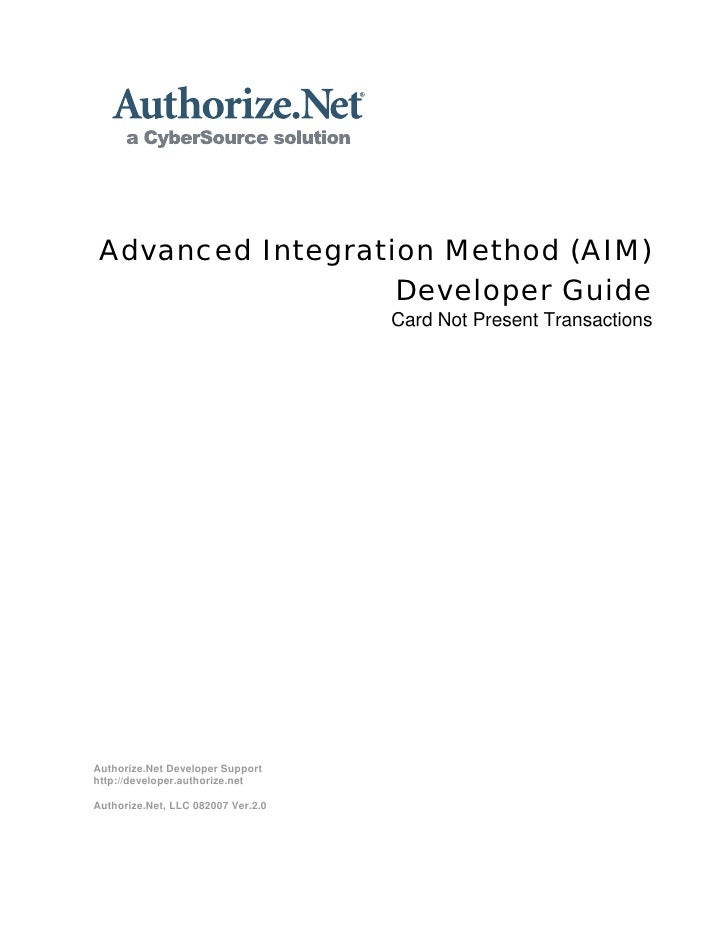 Advanced Integration Method (AIM)                    Developer Guide                                     Card Not Present ...