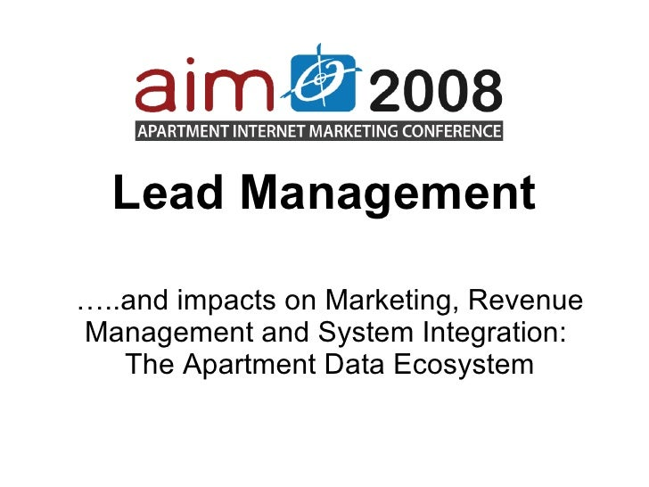 … ..and impacts on Marketing, Revenue Management and System Integration:  The Apartment Data Ecosystem Lead Management
