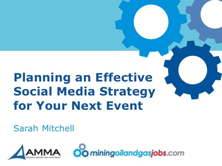 Planning an EffectiveSocial Media Strategyfor Your Next EventSarah Mitchell