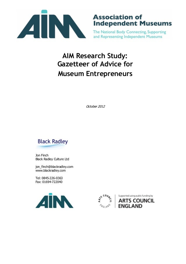 AIM Research Study:               Gazetteer of Advice for               Museum Entrepreneurs                            Oc...