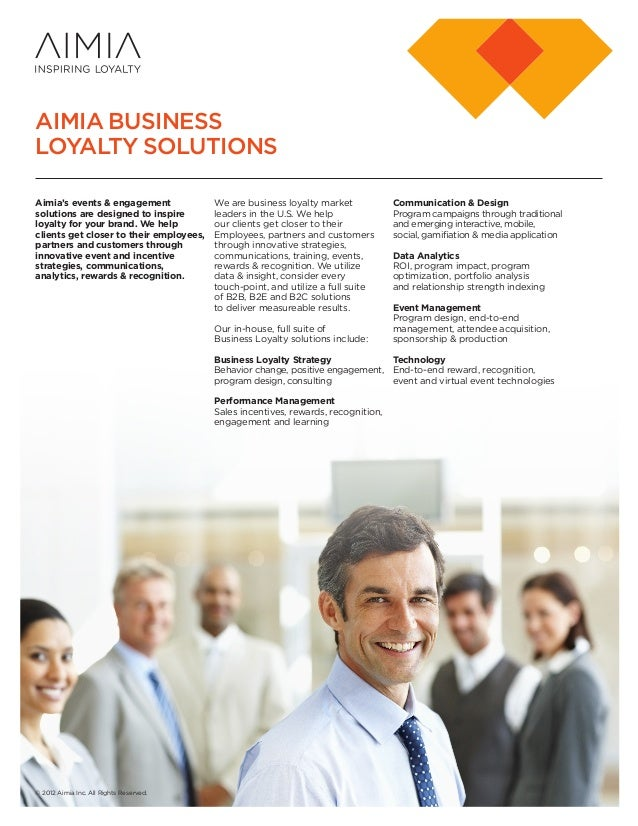 AIMIA BUSINESS LOYALTY SOLUTIONS Aimia's events & engagement solutions are designed to inspire loyalty for your brand. We ...