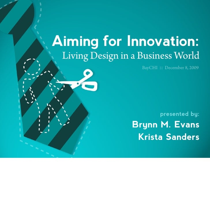 Aiming For Innovation: Living Design in a Business World