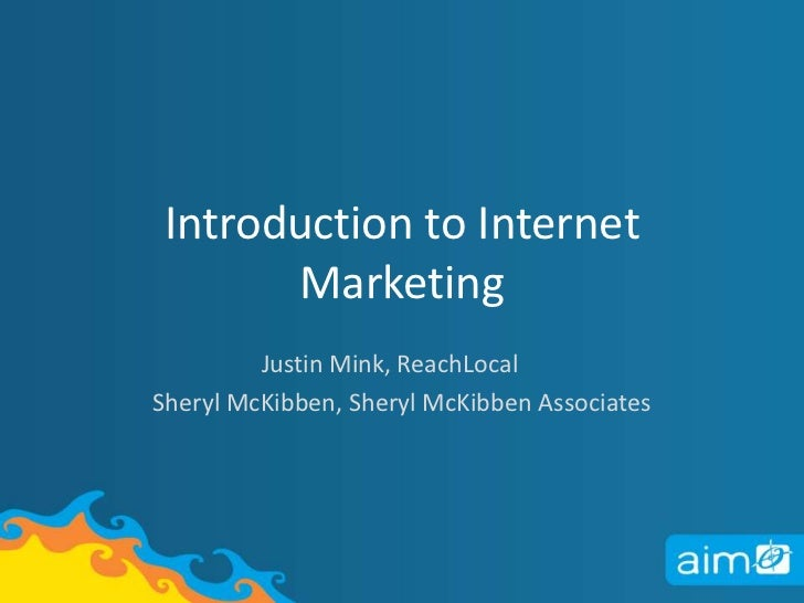 Intro to Internet Marketing - 2011 AIM Conference
