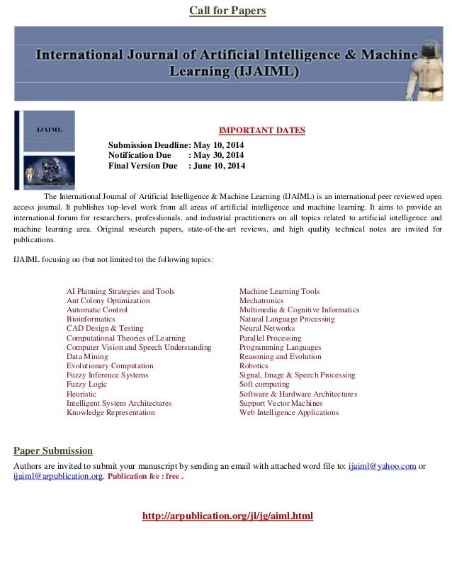 Call for Papers IMPORTANT DATES Submission Deadline: May 10, 2014 Notification Due : May 30, 2014 Final Version Due : June...