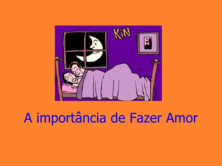 Aimportanciadefazeramor