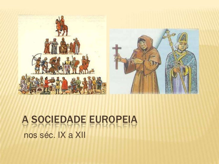 A sociedade europeia