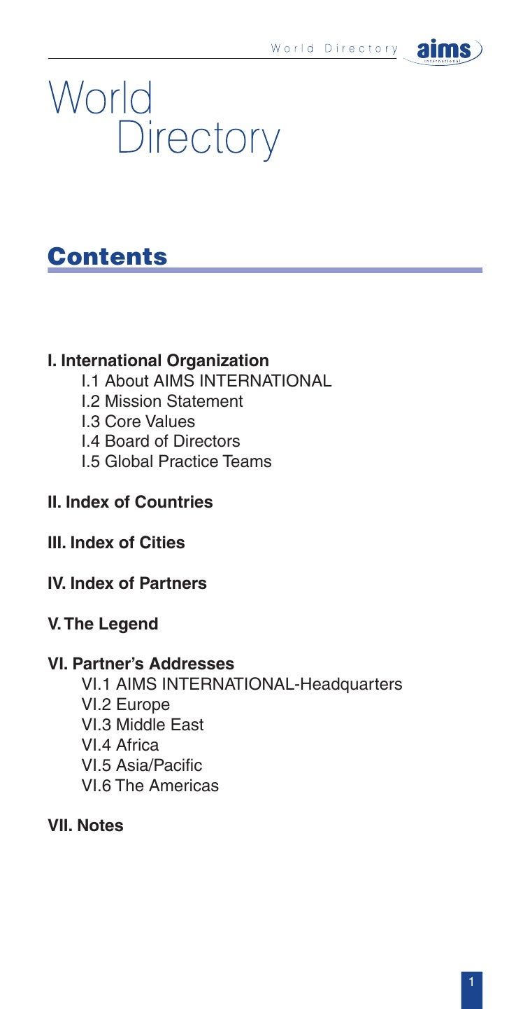 Contents    I. International Organization       I.1 About AIMS INTERNATIONAL       I.2 Mission Statement       I.3 Core Va...