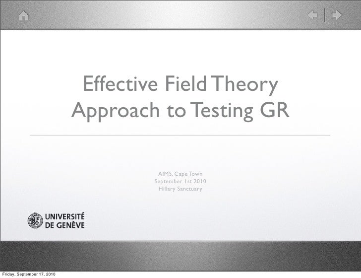Effective Field Theory                              Approach to Testing GR                                        AIMS, Ca...