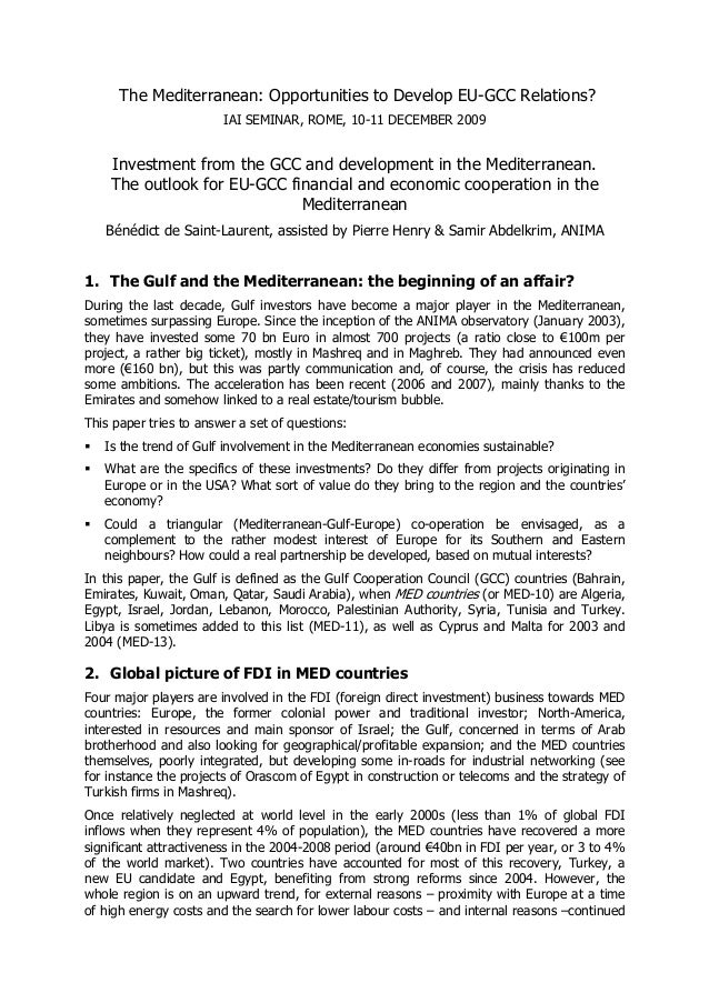 Investment from the GCC and development in the Mediterranean.The outlook for EU-GCC financial and economic cooperation in theMediterranean