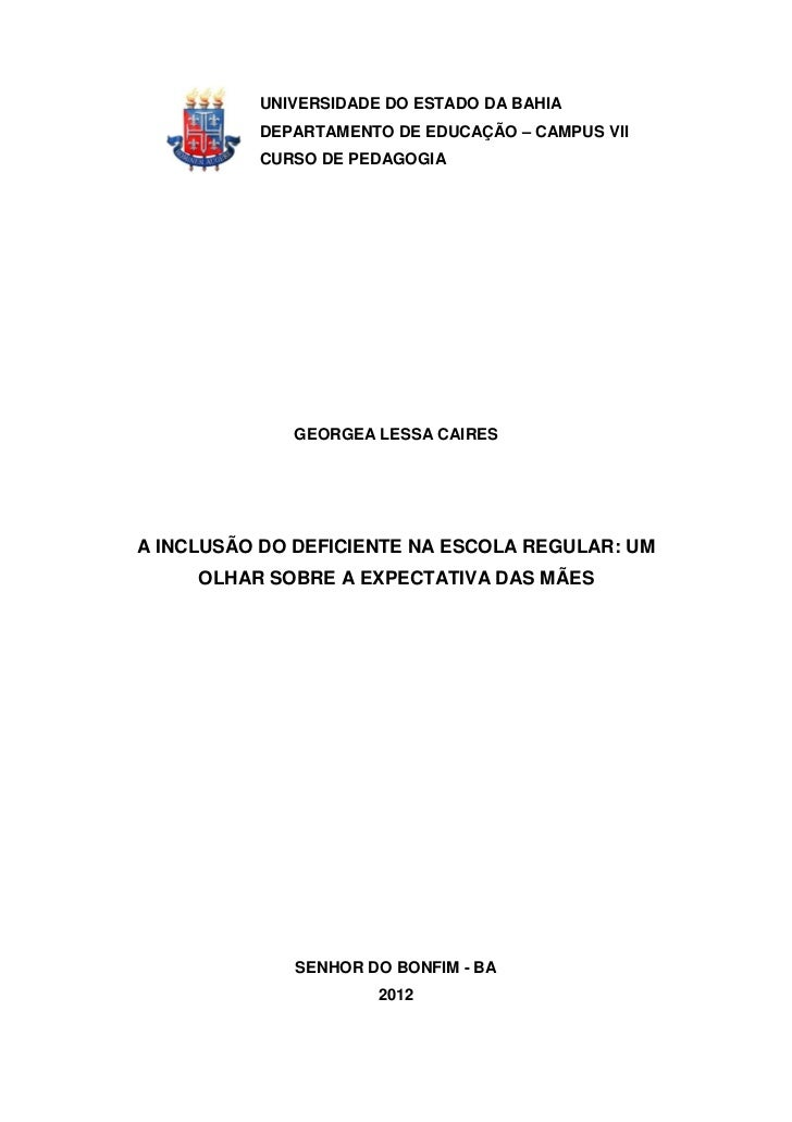 UNIVERSIDADE DO ESTADO DA BAHIA          DEPARTAMENTO DE EDUCAÇÃO – CAMPUS VII          CURSO DE PEDAGOGIA             GEO...