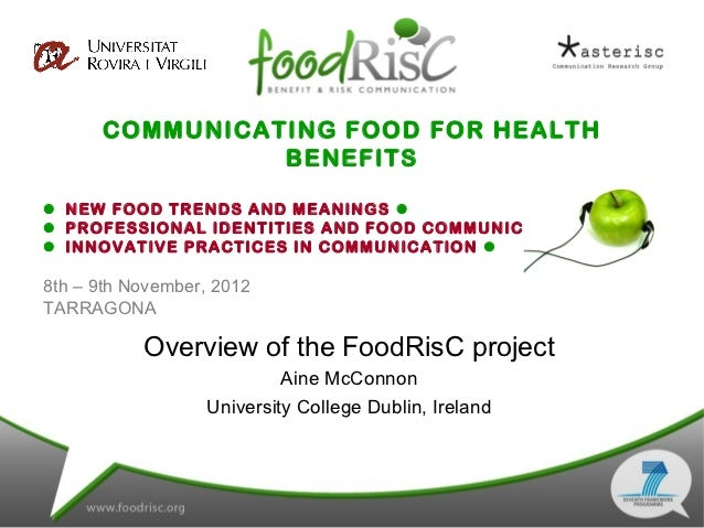 Overview of the FoodRisC project. Aine McConnon. University College Dublin, Ireland