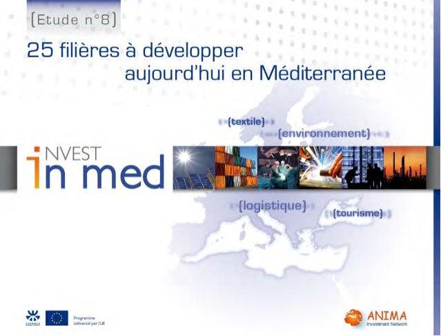 Opportunités Med: 25 filières à développer aujourd'hui en Méditerranée