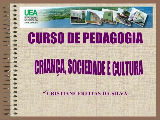 CRISTIANE FREITAS DA SILVA.