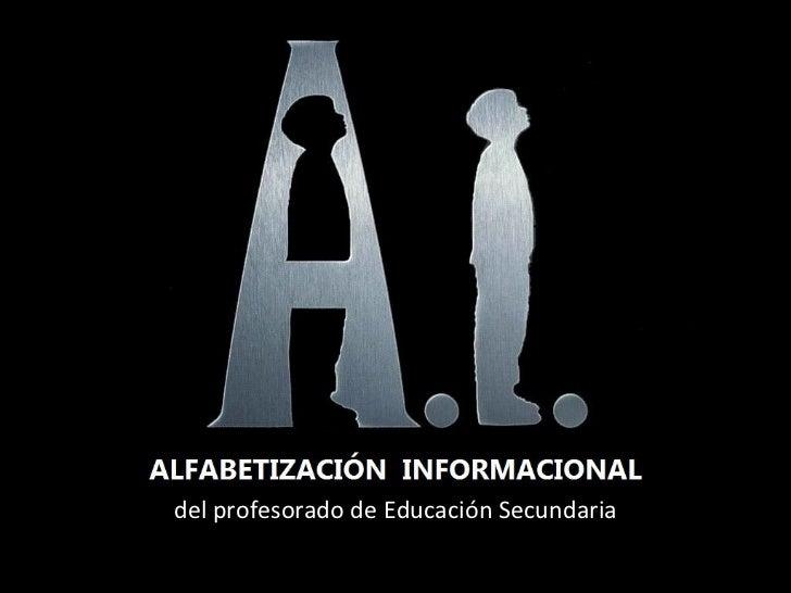 Alfabetización Informacional del profesorado de Educación Secundaria