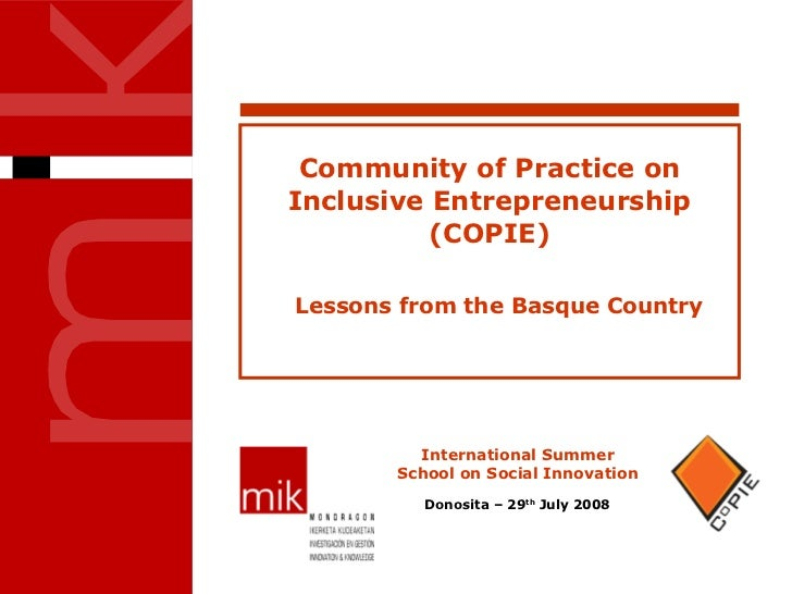 Community of Practice on Inclusive Entrepreneurship (COPIE) Lessons from the Basque Country
