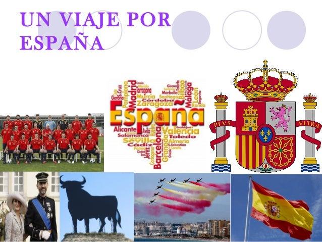 UN VIAJE POR ESPAÑA