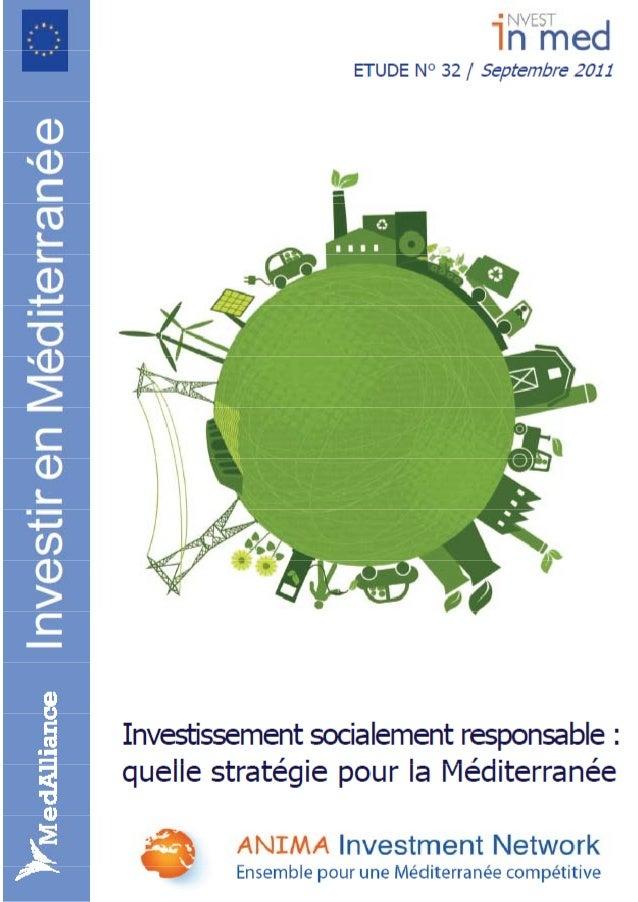 Investissement socialement responsable : quelle stratégie pour la Méditerranée ? E t u d e N ° 3 2 S e p t e m b r e 2 ...