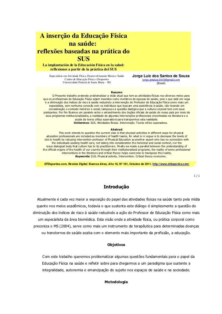 A inserção da Educação Física             na saúde:  reflexões baseadas na prática do                SUS     La implantaci...