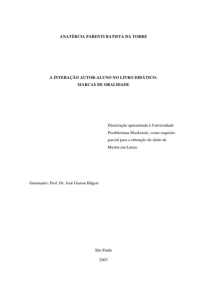 ANATÉRCIA PARENTI BATISTA DA TORRE           A INTERAÇÃO AUTOR-ALUNO NO LIVRO DIDÁTICO:                            MARCAS ...