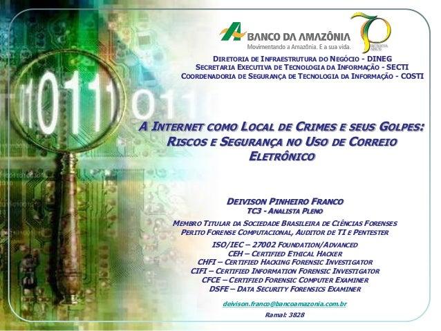 DIRETORIA DE INFRAESTRUTURA DO NEGÓCIO - DINEG SECRETARIA EXECUTIVA DE TECNOLOGIA DA INFORMAÇÃO - SECTI COORDENADORIA DE S...