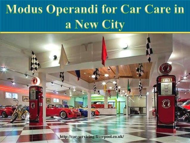 Modus Operandi for Car Care in a New City - Liverpool