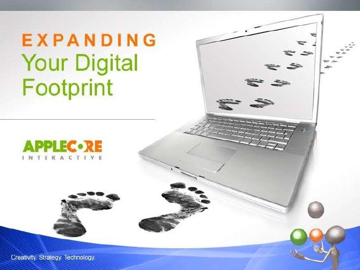 Expanding Your Digital Footprint