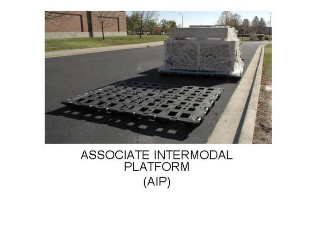 THE 463L PALLET AND NETS  REMAIN AT THE PORT  Associate Intermodal Platform