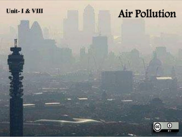 Air PollutionUnit- I & VIII
