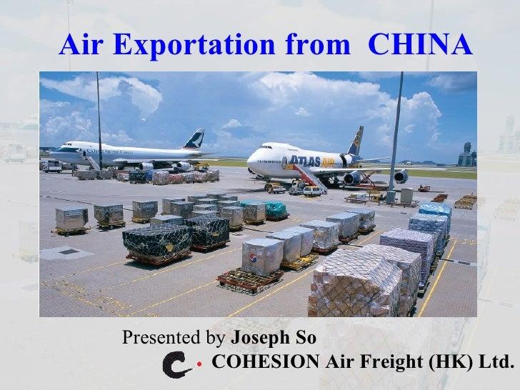 Air Exportation From China