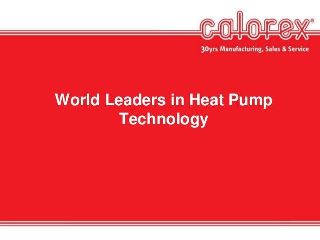 World Leaders in Heat Pump Technology