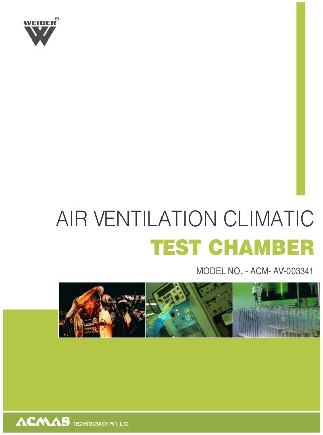 TECHNOCRACY PVT. LTD.AIR VENTILATION CLIMATICTEST CHAMBERMODEL NO. - ACM- AV-003341R