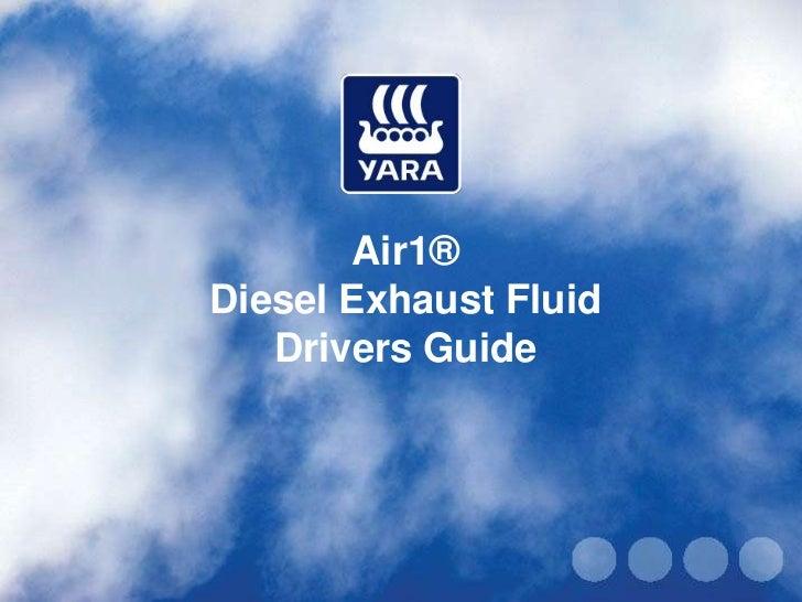 Air1®Diesel Exhaust Fluid   Drivers Guide