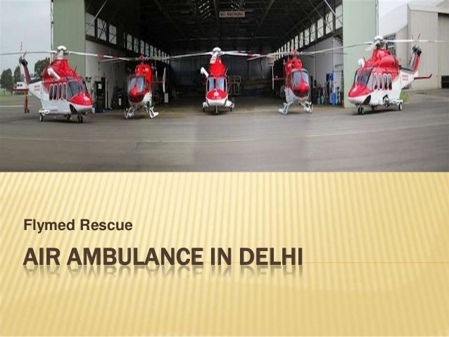 Air ambulance in delhi- Flymed Rescue Services