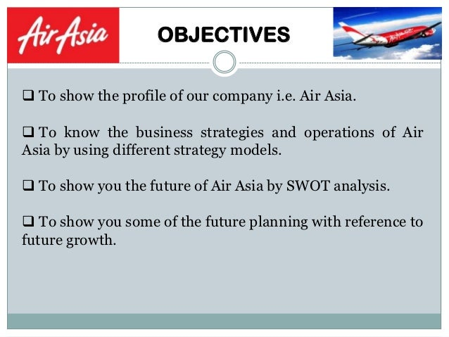 mission and vision of airasia Goal settings are very often derived from the vision and mission of an organization and finding ways a strategic service vision for air asia.