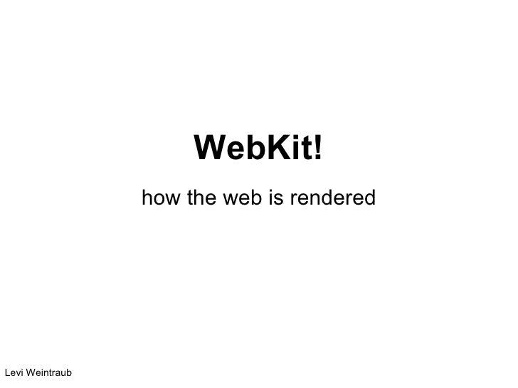 Airbnb tech talk: Levi Weintraub on webkit