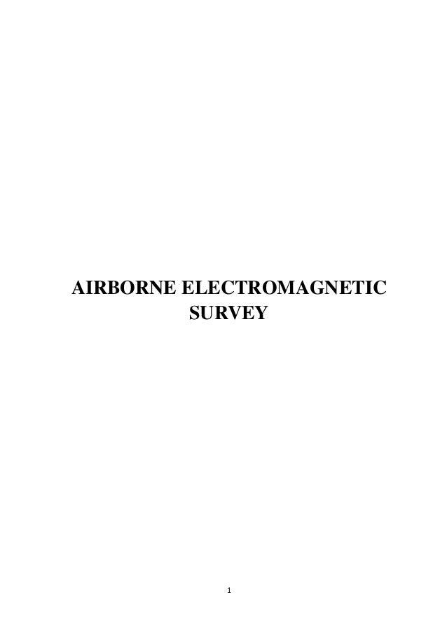 Airborne electromagnetic survey REPORT