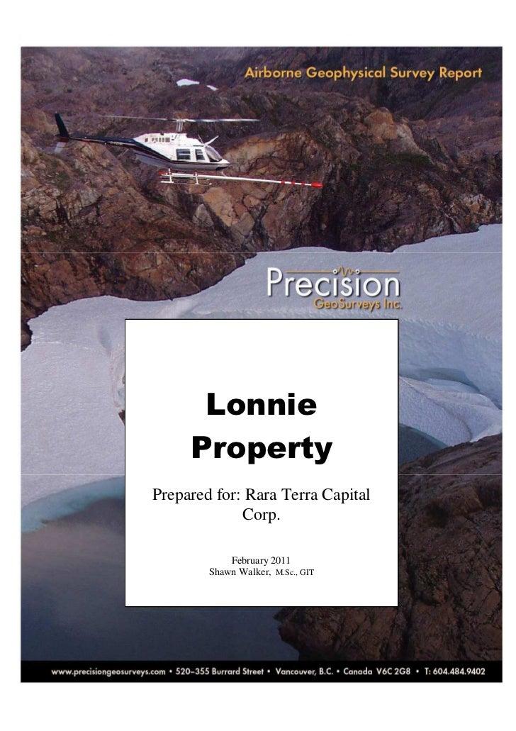 Geophysical Survey Report: Lonnie Property (Rara Terra Minerals) February 2011